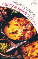 Slow Cooking Curry & Spice Dishes - Carolyn Humphries