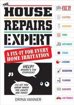 The House Repairs Expert - Drina Vanner