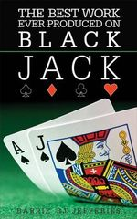 The Best Ever Work Produced on Black Jack - Barrie 'BJ' Jefferies