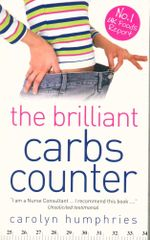 The Brilliant Carb Counter - Carolyn Humphries