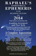 Raphael's Astronomical Ephemeris 2014 : of the Planets and Places - Edwin Raphael