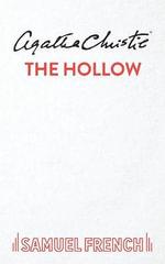 The Hollow : Play - Agatha Christie