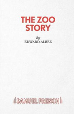The Zoo Story : Acting Edition S. - Edward Albee