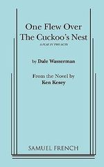 One Flew Over the Cuckoo's Nest  : A Play in Two Acts - Ken Kesey