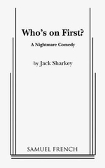 Who's on First? - Jack Sharkey