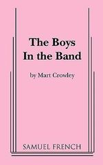 The Boys in the Band - Mart Crowley