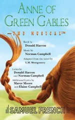 Anne of Green Gables : The Musical - Campbell Norman