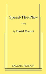 Speed-The-Plow - Professor David Mamet