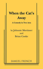 When the Cat's Away - Johnnie Mortimer