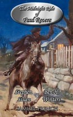 The Midnight Ride of Paul Revere - Ben H. Winters