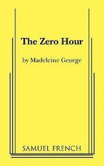 The Zero Hour - Madeleine George