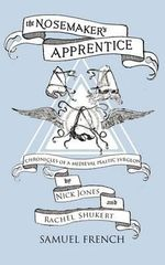 The Nosemaker's Apprentice - Nick Jones