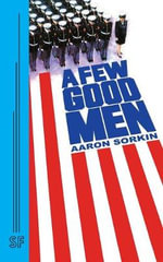 A Few Good Men - Aaron Sorkin