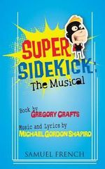 Super Sidekick : The Musical - Gregory Crafts
