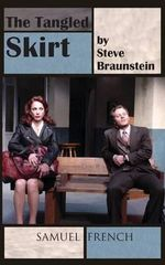The Tangled Skirt - Steve Braunstein