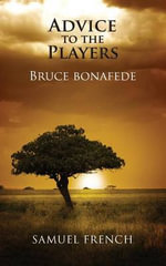 Advice to the Players - Bruce Bonafede