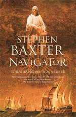 Navigator : Time's Tapestry Series : Book 3 - Stephen Baxter