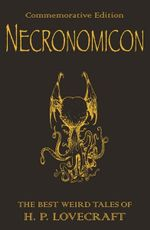 Necronomicon: Necronomicon : The Best Weird Tales of H.P. Lovecraft - H. P. Lovecraft