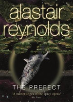 Prefect - Alastair Reynolds