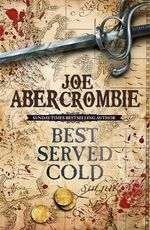 Best Served Cold : First Law World - Joe Abercrombie
