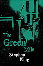 Green Mile: Terror Eight Series : Terror Eight Ser. - Stephen King