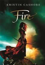 Fire  A Companion to Graceling : A Seven Kingdoms Novel - Kristin Cashore