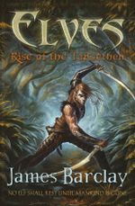 Elves : Rise of the TaiGethen : Book 2 - James Barclay