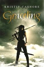 Graceling  :  Seven Kingdoms Trilogy: Book 1 - Kristin Cashore