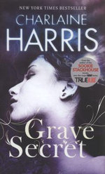 Grave Secret : Harper Connelly Series : Book 4 - Charlaine Harris