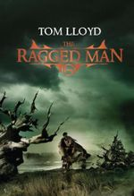 The Ragged Man : Twilight Reign - Tom Lloyd