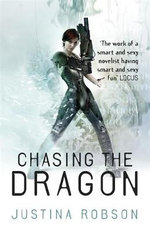 Chasing the Dragon :  Quantum Gravity #4 - Justina Robson