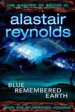 Blue Remembered Earth : Poseidon's Children : Book 1 - Alastair Reynolds