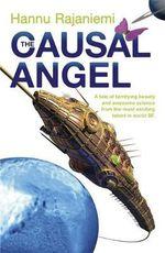 The Causal Angel - Hannu Rajaniemi
