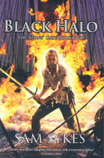 Black Halo : The Aeons Gate Book Two - Sam Sykes