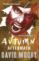 Autumn : Aftermath - David Moody