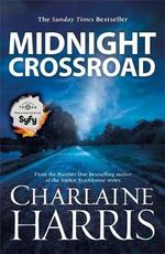 Midnight Crossroad : Midnight, Texas : Book 1 - Charlaine Harris