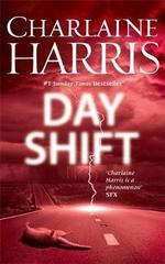 Day Shift : Midnight Texas : Book 2 - Charlaine Harris