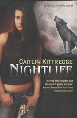 Night Life : Nocturn City - Caitlin Kittredge