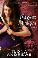 Magic Strikes - Ilona Andrews