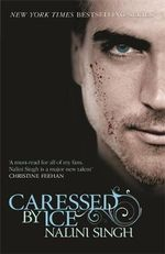 Caressed by Ice : Psy-Changeling Series : Book 3 - Nalini Singh