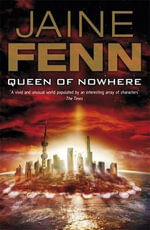 Queen of Nowhere : Hidden Empire Series : Book 5 - Jaine Fenn