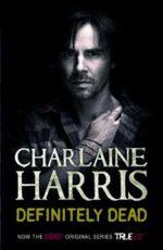Definitely Dead : A True Blood Novel - Charlaine Harris