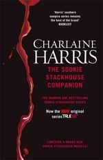 The Sookie Stackhouse Companion : A Complete Guide to the Sookie Stackhouse Series - Charlaine Harris