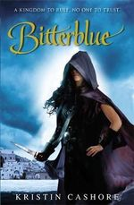 Bitterblue : The Seven Kingdoms Trilogy : Book 2 - Kristin Cashore