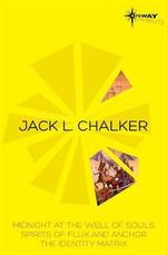 Jack L. Chalker SF Gateway Omnibus - Jack L. Chalker