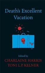 Death's Excellent Vacation - Charlaine Harris