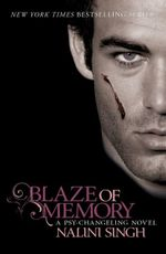 Blaze of Memory : The Psy-Changeling Series : Book 7 - Nalini Singh