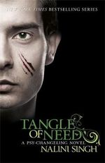 Tangle of Need : Psy-Changeling Series - Nalini Singh