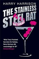 The Stainless Steel Rat Returns - Harry Harrison