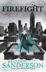 Firefight : A Reckoners Novel - Brandon Sanderson